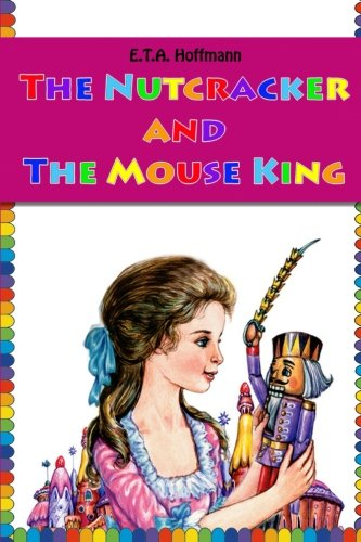 9781530006311: The Nutcracker and The Mouse King