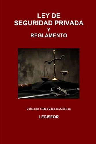 9781530008513: Ley de Seguridad Privada y Reglamento: edición 2016 (Colección Textos Básicos Jurídicos)
