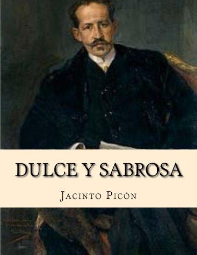 9781530012886: Dulce y Sabrosa