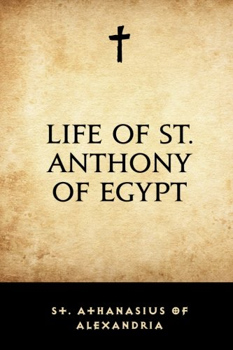 9781530016907: Life of St. Anthony of Egypt