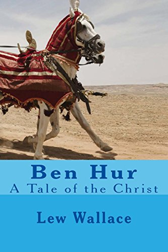 9781530017614: Ben Hur: A Tale of the Christ: Complete Volumes Set