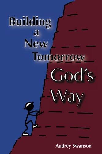 9781530022359: Building A New Tomorrow God's Way