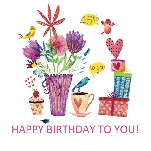 9781530024063: Happy Birthday to You! 45th: Adult Coloring Birthday Book; 45th Birthday Gifts for Women in al; 45th Birthday Gifts in al; 45th Birthday in al; 45th ... in al; 45th Birthday Party Supplies in al