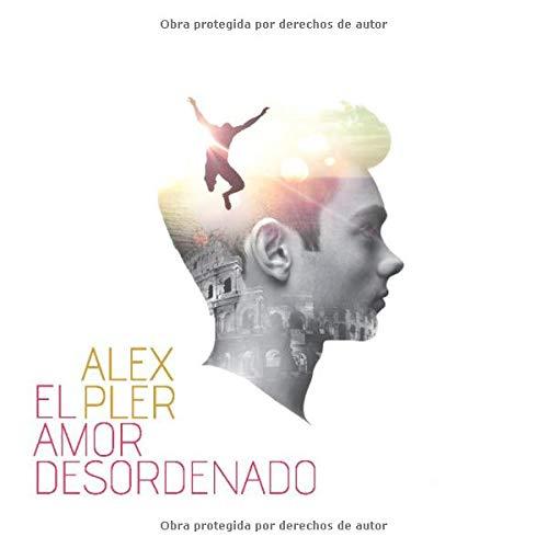 9781530026043: El amor desordenado (Spanish Edition)