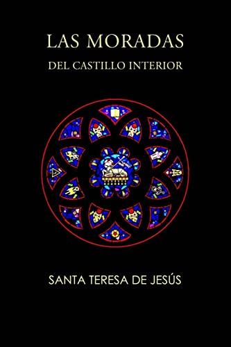 Las moradas del castillo interior (Paperback): Santa Teresa de