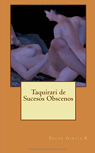 9781530026616: Taquirari de Sucesos Obscenos (Spanish Edition)