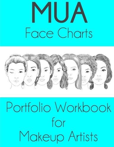9781530032136: MUA Face Charts Portfolio Workbook for Makeup Artists