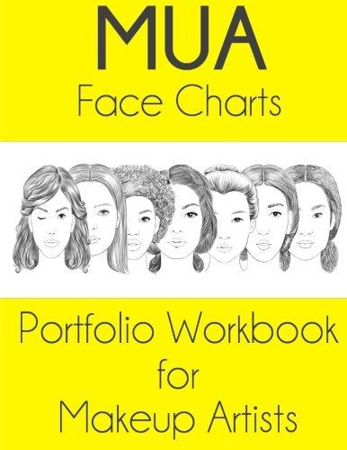 9781530032143: MUA Face Charts Portfolio Workbook for Makeup Artists