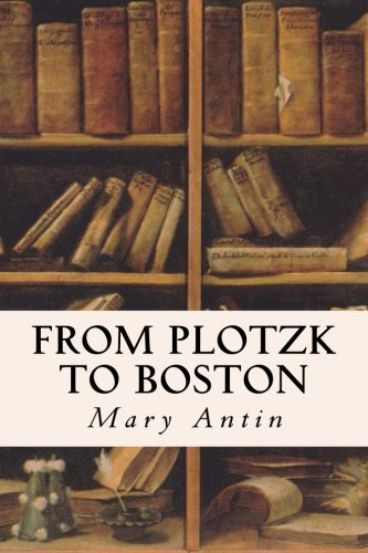 9781530034888: From Plotzk to Boston