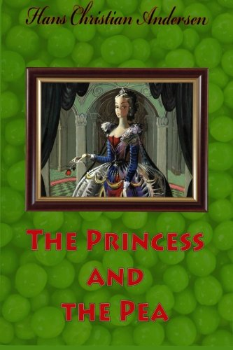 9781530035090: The Princess and the Pea