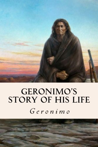 9781530036028: Geronimo's Story of His Life