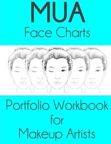 9781530038091: MUA Face Charts Portfolio Workbook for Makeup Artists: Athena Edition
