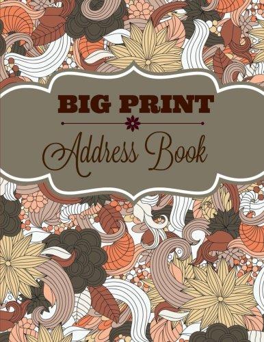 9781530038602: BIG Print Address Book (JUMBO size-8 x 11 Address Book for Seniors-Paperback) (Volume 5)