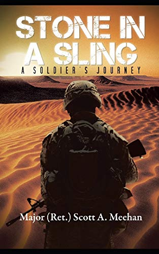 Stone In A Sling: A Soldier's Journey