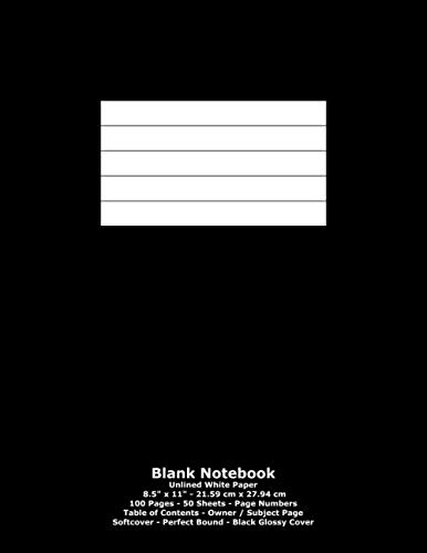 """9781530042371: Blank Notebook: Unlined White Paper - 8.5"""" x 11"""" - 21.59 cm x 27.94 cm - 100 Pages - 50 Sheets - Page Numbers - Table of Contents - Black Glossy Cover"""