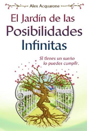 9781530045686: El Jardin de las Posibilidades Infinitas: Ilustraciones a colores (Spanish Edition)