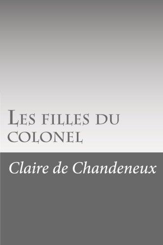 9781530047246: Les filles du colonel (French Edition)