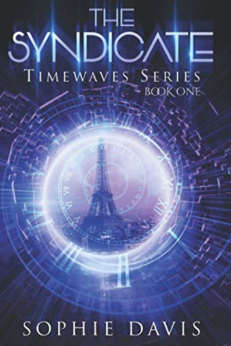 9781530048809: The Syndicate (Timewaves) (Volume 1)