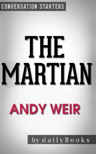9781530051069: The Martian: A Novel by Andy Weir | Conversation Starters