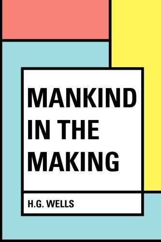 9781530057009: Mankind in the Making