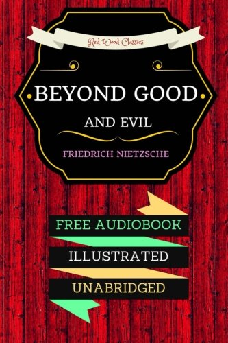 9781530057061: Beyond Good and Evil: By Friedrich Nietzsche : Illustrated
