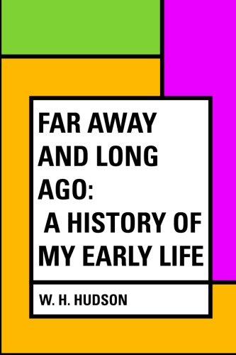 9781530057573: Far Away and Long Ago: A History of My Early Life