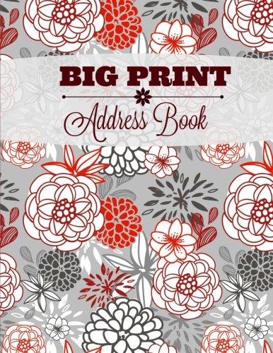 9781530069071: BIG Print Address Book (Extra Large- 8 X 11 Big Print Address Book- No Tabs) (Volume 6)