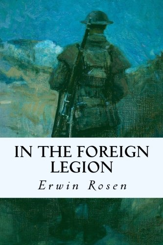 9781530071029: In the Foreign Legion