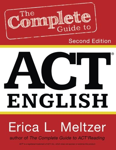 9781530072804: The Complete Guide to ACT English, 2nd Edition