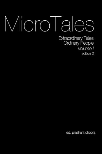 9781530073788: The Micro Tales: An Anthology of Extremely Short Stories.: Volume 1 (Extraordinary Tales By Ordinary People.)