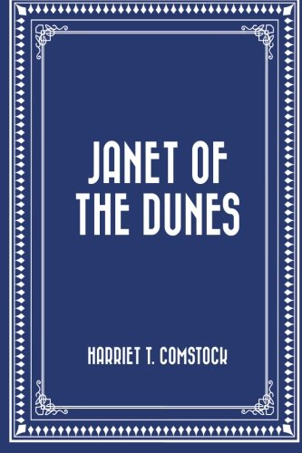 9781530075133: Janet of the Dunes