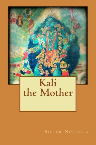 9781530076130: Kali the mother