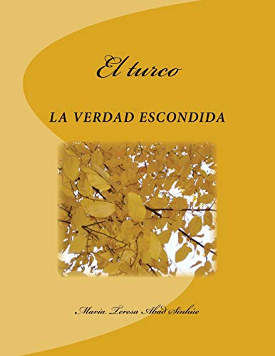 9781530078738: El turco (Spanish Edition)