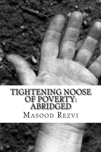 9781530079186: Tightening Noose of Poverty: Abridged
