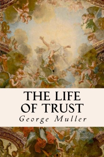 9781530081189: The Life of Trust