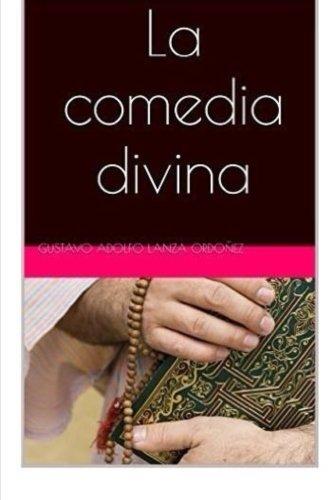 9781530081271: La comedia divina (Spanish Edition)