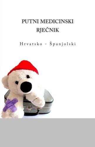 Putni Medicinski Rjecnik: : Hrvatsko - Spanjolski: Ciglenecki, Edita