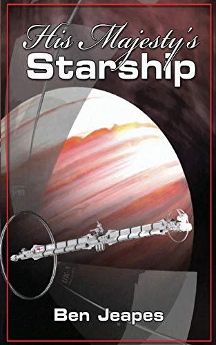 9781530081349: His Majesty's Starship