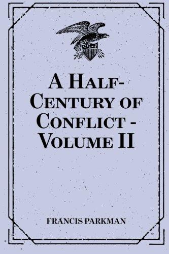 9781530081486: A Half-Century of Conflict - Volume II