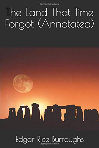 The Land That Time Forgot (Annotated) (Paperback)