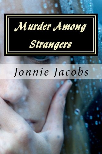 9781530087624: Murder Among Strangers: A Kate Austen Mystery (Volume 4)