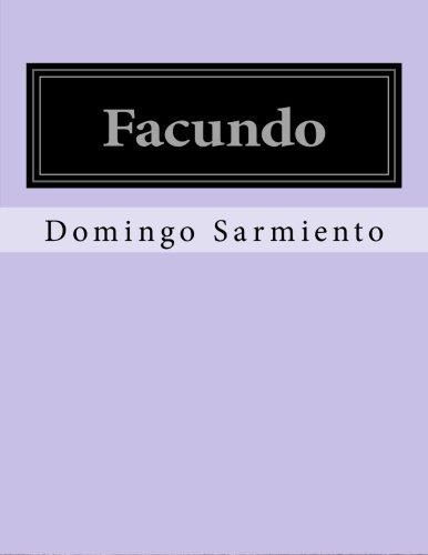 9781530087983: Facundo (Spanish Edition)