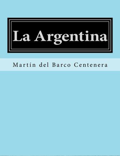 9781530089628: La Argentina