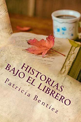 9781530091539: Historias Bajo el Librero