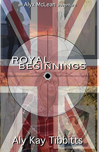 Royal Beginnings (New Generation Series) (Volume 1): Tibbitts, Aly Kay