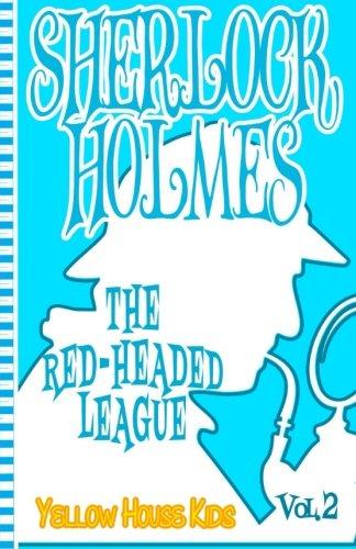 Sherlock Holmes:The Red-Headed League (Juvenile Fiction): Yellow: Doyle, Sir Arthur