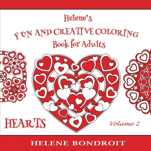 9781530103812: Helene's Fun and Creative Coloring Book for Adults (Volume 2): A Valentine Love Coloring Book with simple and more challenging Heart designs inspired by Mandalas