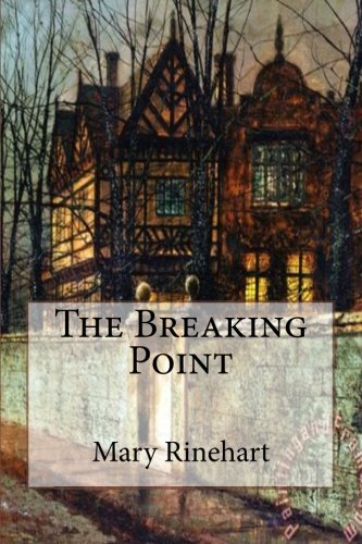 9781530104116: The Breaking Point