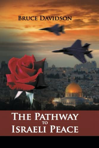 9781530104741: The Pathway to Israeli Peace