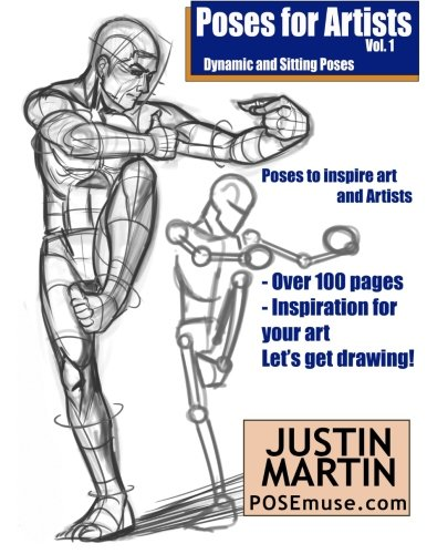 9781530106110: Poses for Artists Volume 1 - Dynamic and Sitting Poses: An essential reference for figure drawing and the human form (Inspiring Art and Artists)